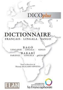 dictionnaire trilingue Français - Lingala - Sango par l'OIF et ELAN